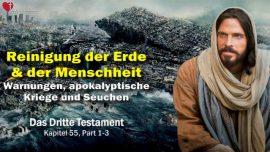 Das Dritte Testament Kapitel 55-1-Reinigung der Erde und Menschheit-Warnungen-Apokalypse-Kriege Seuchen DDT