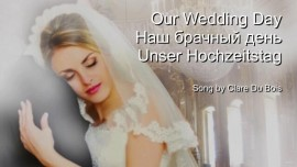 Song by Sister Clare - Our Wedding Day - Unser Hochzeitstag