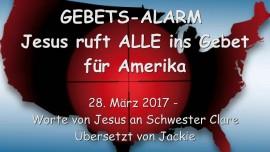 2015-03-28 - GEBETS-ALARM-Jesus ruft ALLE ins Gebet fuer Amerika
