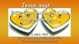 2017-03-03 - Jesus sagt-Eure Zustimmung ist das Entscheidende-Liebesbrief von Jesus