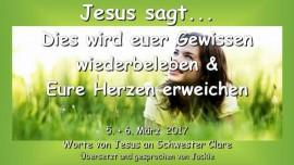 2017-03-06 - Jesus sagt-Dies wird euer Gewissen wiederbeleben und eure Herzen erweichen-Liebesbrief von Jesus