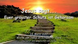 2017-03-24 - Jesus sagt-Euer groesster Schutz ist Gehorsam-Liebesbrief von Jesus