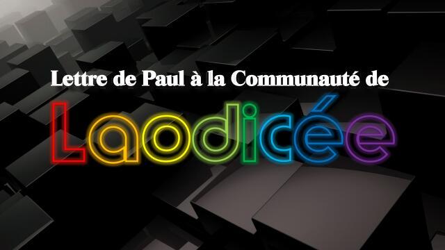 Lettre de Paul a la Communaute de Laodicee-Jesus revele a Jacob Lorber