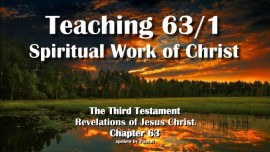The Third Testament Chapter 63 - Teaching 1 Spiritual Work of Christ - Spiritual Israel-3-Testament-63