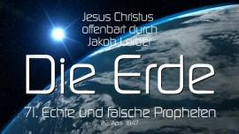 DIE ERDE-71-Echte und falsche Propheten-Jesus offenbart durch Jakob Lorber Erde und Mond