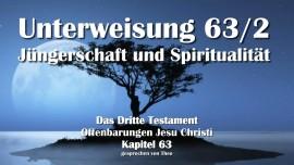 Das Dritte Testament Kapitel 63-2 - Unterweisung 2 Juengerschaft und Spiritualitaet-3-Testament-63-2-1280