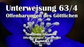 Das Dritte Testament Kapitel 63-4-Unterweisung 4 Offenbarungen des Goettlichen-Von Jesus Christus-3 Testament 63-1280