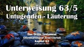 Das 3. Testament Kapitel 63-5-Untugenden-Verirrungen-Laeuterung-Vergeistigung-3-Testamant 63-5-1280