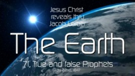 THE EARTH-71-True and false Prophets-Earth and Moon revealed through Jacob Lorber