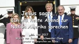 2017-05-24 - Jesus sagt-Ich will heute Abend zur Nation Amerika sprechen-Liebesbrief von Jesus