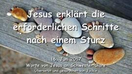 2017-06-16 - Jesus erklaert Erforderliche Schritte nach einem Sturz Botschaft von Jesus