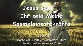 2017-06-21 - Jesus sagt Ihr seid Meine Spezialeinsatzkraefte Nachricht von Jesus