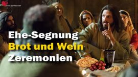 Das Grosse Johannes Evangelium Jakob Lorber Abendmahl Brot Wein Taufe Vergebung Ehesegen Zeremonien-