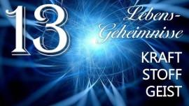 LG13-Jesus offenbart Lebensgeheimnisse durch Gottfried Mayerhofer-Kraft Stoff und Geist