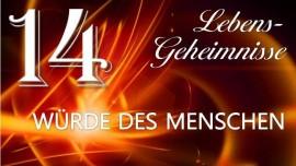 LG14-DIE WUERDE DES MENSCHEN-JESUS OFFENBART LEBENS-GEHEIMNISSE durch Gottfried Mayerhofer