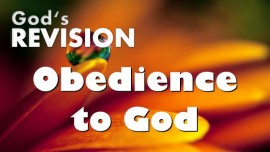 THE IMPORTANCE OF OBEDIENCE TO GOD GOD's EXHORTATION Statements of the Lord