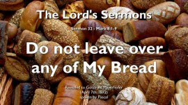 THE LORDS SERMON-32-Mark-8_1-9 Do not leave over any of My Bread-Feeding of the Four Thousand-Gottfried Mayerhofer