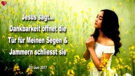 2017-06-25 - Dankbarkeit offnet Tur fur den Segen Gottes-Jammern schliesst die Tur-Liebesbrief von Jesus