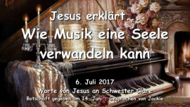 2017-07-06 - Jesus erklart wie Musik eine Seele verwandeln kann-Liebesbrief von Jesus
