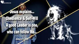 2020-01-04 - Obedience and Self-Will-A good Leader is one who can follow Jesus-Love Letter from Jesus Christ