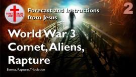 Forecast from Jesus-Key Event-Worldwar 3-Bombs-Comet in Puerto Rico-Demon Aliens-Rapture-Events-Part 2-Loveletter from Jesus