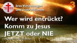 Voraussagen von Jesus-Liebesbrief von Jesus-Jetzt oder nie Meine Braut-Wer wird entrueckt-Aufruf zur Busse und Umkehr