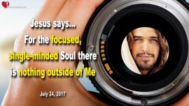 2016-05-31 - Singleminded Soul-Focus-Patience-Brotherly Love-Charity-Love Letter from Jesus Christ