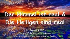 2017-08-06 - Der Himmel ist real-Die Heiligen sind real-Erlebnisse im Himmel