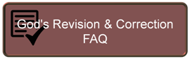 God's Revision & Correction – FAQ