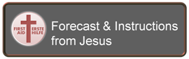 Forecast & Instructions from Jesus