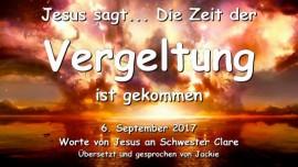 2017-09-06 - Jesus sagt-Die Zeit der Vergeltung ist gekommen-Liebesbrief von Jesus