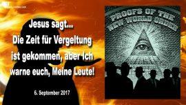 2017-09-06 - Vergeltung kommt-Schlag gegen herrschende Elite-Warnung Amerika-Liebesbrief von Jesus