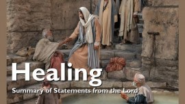 2017-09-22 - The Gift of Healing-Summary of Statements from the Lord