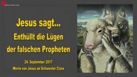 2017-09-24 - Jesus sagt-ENTHUELLT DIE LUEGEN DER FALSCHEN PROPHETEN AUF-Liebesbrief von Jesus 1