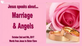 2017-10-09 - Jesus speaks about Marriage and Angels
