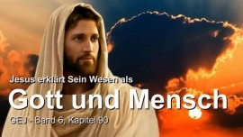 Grosses Johannes Evangelium Jakob Lorber-Jesus-Wahrer Gott wahrer Mensch