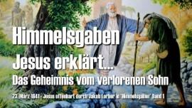 Himmelsgaben Jakob Lorger-Jesus erklaert-Der verlorene Sohn-Lukas 15_11-32