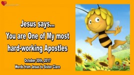2017-10-30 - Jesus says-You are One of my most hard-working Apostles-Love Letter from Jesus