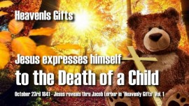 HG-The Death of a Child-Jesus explains-Gifts of Heaven Jacob Lorber-Love Letter from Jesus