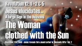 HG-The Woman clothed with the Sun-Revelation 12_1-2-The great Sign in the Heavens-2017-09-23-Gifts of Heaven Jacob Lorber