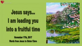 Jesus says-I am leading you Into a fruitful time-Loveletter from Jesus 2