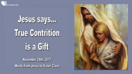 Jesus says-True Contrition is a Gift-Love Letter from Jesus 2