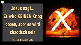 Jesus sagt-Es wird KEINEN Krieg geben aber es wird chaotisch sein-Liebesbrief von Jesus