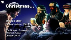Christmas-Birth of Jesus Christ-Who is Jesus Christ-Gospel of James-Childhood and Youth of Jesus-Jakob Lorber