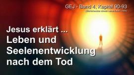 Das Grosse Johannes Evangelium-Das Leben nach dem Tod-Seelenentwicklung im Jenseits-Jakob Lorber