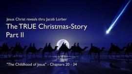 THE TRUE STORY OF JESUS' BIRTH Part 2-Jesus revealed thru Jakob Lorber-Childhood of Jesus-Christmas Story
