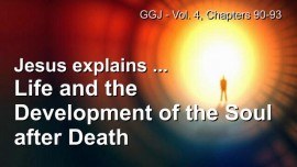 The Great Gospel of John-Life after Death-Development of the Soul in the Beyond-Jakob Lorber