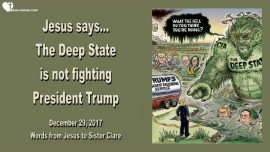 Jesus says-The Deep State is not fighting President Trump-Love Letter from Jesus