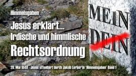 HG-Jesus offenbart Himmelsgaben Jakob Lorber1-013-Irdische und himmlische Rechtsordnung