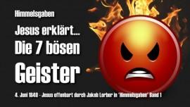 Himmelsgaben Jakob Lorber-Die 7 boesen Geister